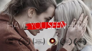 Have You Seen Her? (LGBTQ Short Film)