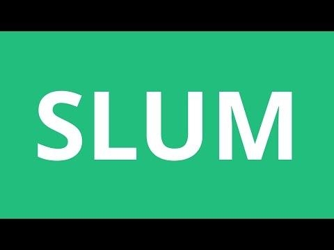 How To Pronounce Slum - Pronunciation Academy