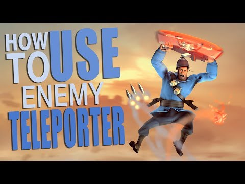 TF2 - How To Use Enemy Teleporter exploit [ As any class ]