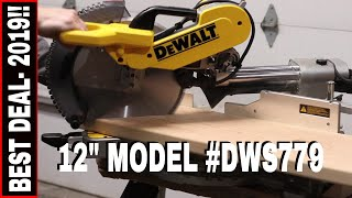 "DEWALT 12"" DOUBLE-BEVEL COMPOUND SLIDING MITER SAW REVIEW #DWS779  -AMAZING DEAL!!"
