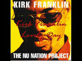 Gonna be a Lovely Day - Kirk Franklin