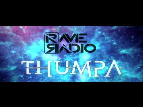 Rave Radio - Thumpa (Official Promo Video)