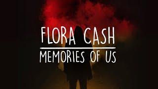 Flora Cash - Memories Of Us (Lyrics Video)