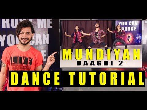 Mundiyan Dance Tutorial Baaghi 2| Step By Step | Vicky Patel Choreography