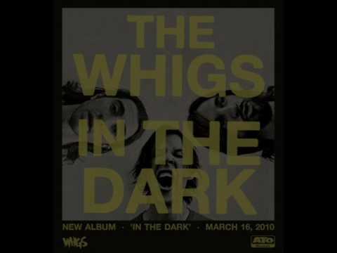 The Whigs - Black Lotus