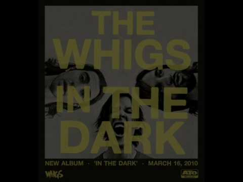 The Whigs - Black Lotus