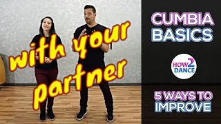 Cumbia Basics (Part 1) - 5 Ways to Improve Instantly in 2018 | How 2 Dance