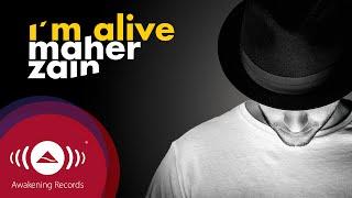 Maher Zain - I'm Alive, with Atif Aslam | ماهر زين (Audio 2016)