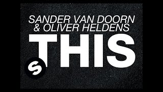 Sander Van Doorn & Oliver Heldens - THIS (Original Mix)