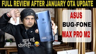 ASUS ZENFONE MAX PRO M2 FULL REVIEW AFTER JANUARY UPDATE