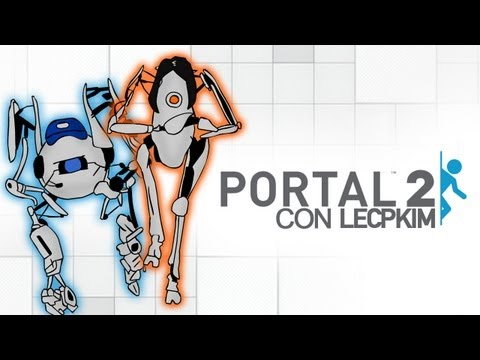 Portal 2 con Lecpkim y MYM ALK4PON3