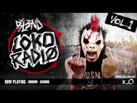 LOKO RADIO VOL.1  - DJ BL3ND