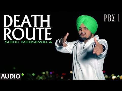 Death Route Full Audio | PBX 1 | Sidhu Moose Wala | Latest Punjabi Songs 2018