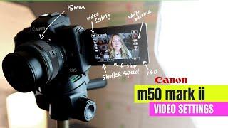 Canon m50 mark ii - SIMPLE video settings