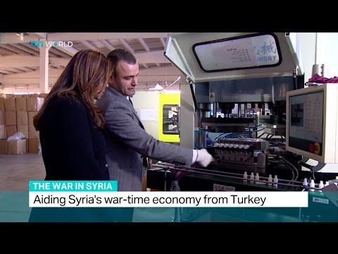 Aiding Syria's war-time economy from Turkey, Shamim Chowdhury reports