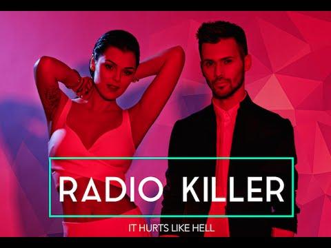 Radio Killer - It Hurts Like Hell