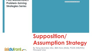PSLE Maths: Supposition Strategy