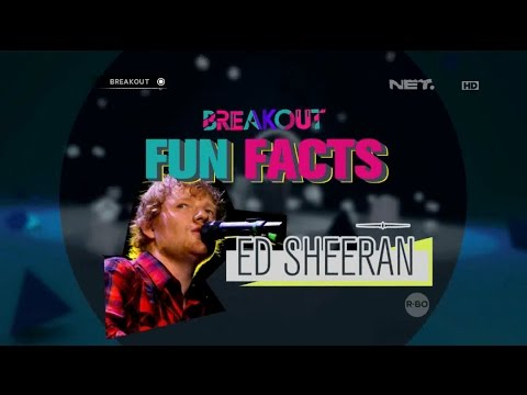 download lagu Breakout Fun Facts - Ed Sheeran! gratis
