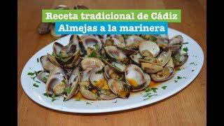 Almejas A La Marinera Receta Tradicional De Cádiz Rica Y Fácil De Hacer