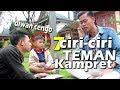 7 TIPE TEMAN GATAU DIRI ( Based On True Story )