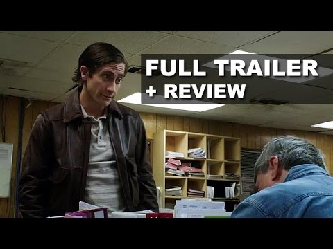 Nightcrawler Official Trailer 2014 + Trailer Review - Jake Gyllenhaal : Beyond The Trailer