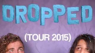 "Brick + Mortar ""Dropped"" Tour 2015"