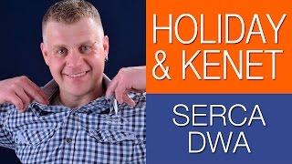 Holiday & Kenet - Serca dwa