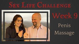 The Sex Challenge: Week 9: Sensual Penis Massage