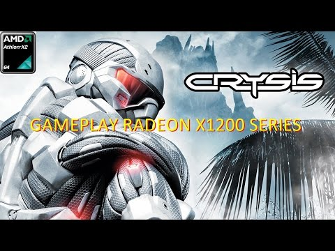 CRYSIS vs Athlon x2 64 5000 + Radeon x1200 Series(onboard) - Gameplay