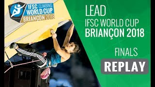 IFSC Climbing World Cup Briançon 2018 - Lead -   Finals - Men/Women