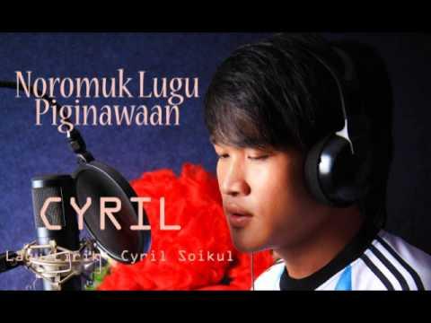 Noromuk Lugu Piginawaan - Cyril Soikul versi youtube
