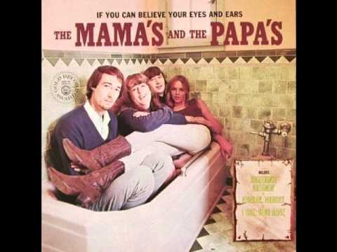 Mamas & The Papas - Once Was A Time I Thought