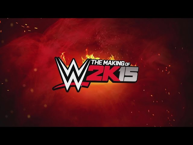The Making of WWE 2K15: Part Two — The Game Has Changed