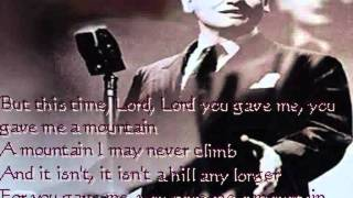 Frankie Laine - You Gave Me A Mountain (with lyrics) - HD