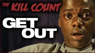 Get Out (2017) KILL COUNT