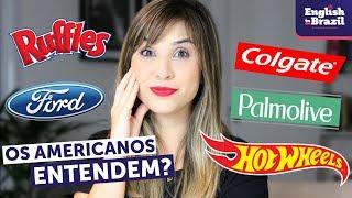 """9 marcas americanas que pronunciamos """"ERRADO"""" em inglês: será que os gringos entendem?"""