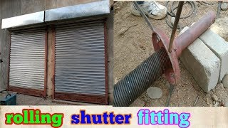 How to fitting rolling shutter | Rolling shutter fitting in india ||