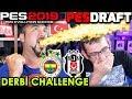 FENERBAHÇE-BEŞİKTAŞ KARMASI DERBİ CHALLENGE! |  PES 2019 PESDRAFT
