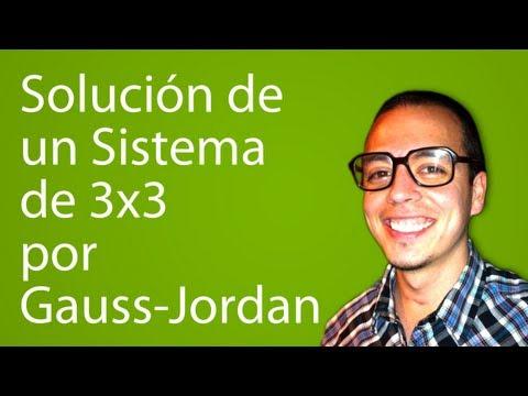Solución de un Sistema de 3x3 por Gauss-Jordan