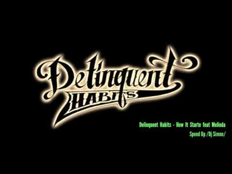 Delinquent Habits - How It Started Feat Melinda  Speed Up /Dj Simon/
