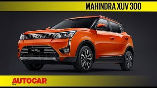 Mahindra XUV300 compact SUV | First Look Preview | Autocar India