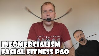Infomercialism: Facial Fitness Pao ft. Ashens