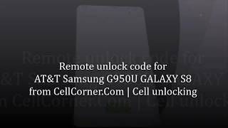 How she unlocked her Samsung Galaxy S8 SM-G950U AT&T cell phone