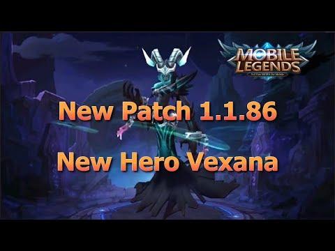 Mobile Legends New Patch 1.1.86 / New Hero Vexana