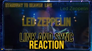 Led Zeppelin - Link and Sync Reaction Review - Stairway to Heaven Live -