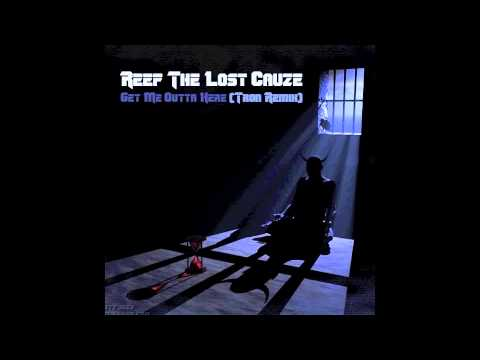 Reef The Lost Cauze - Get Me Outta Here (Tron Remix)