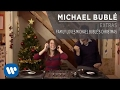 Family Loves Michael Bublé's Christmas [Extra]