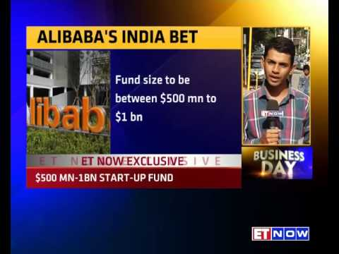 ET NOW EXCL | Alibaba To Launch India Startup Fund Of $500 Mn To $1 Bn