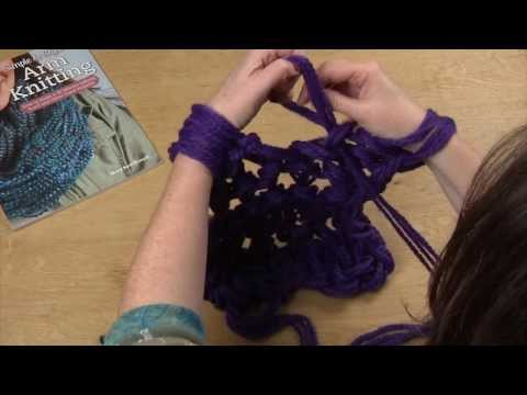 Arm Knitting For Knitters - HI DEF