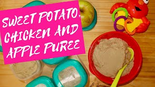 Sweet Potato, chicken and apple Puree baby food.